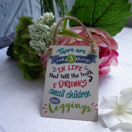 3 things in life - Mini sign